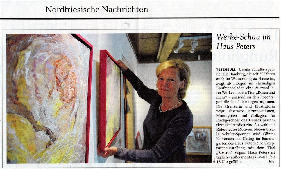 Ursula Schultz-Spenner, Rosentage, Haus Peters; Husumer Nachrichten 5.7.2013